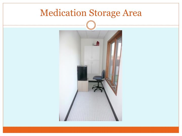 Medication Storage Area