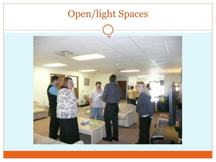 Open/light Spaces