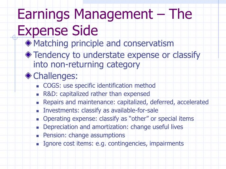 Earnings Management – The Expense Side