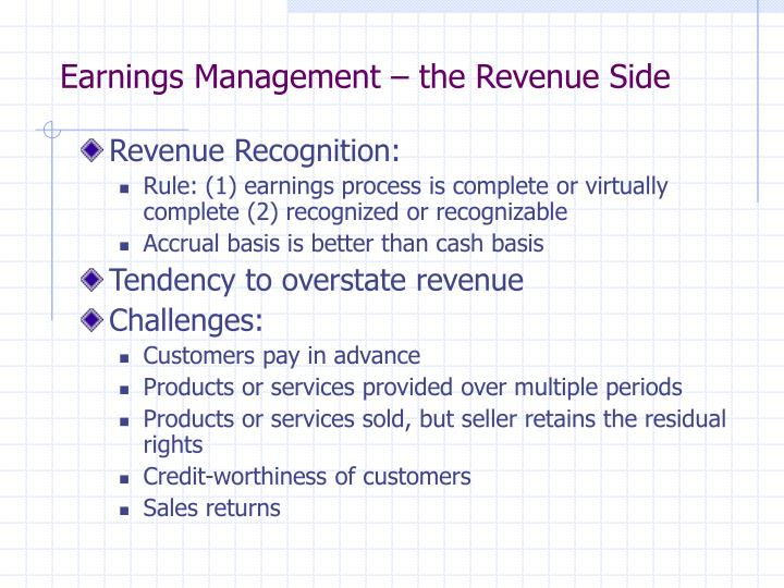 Earnings Management – the Revenue Side