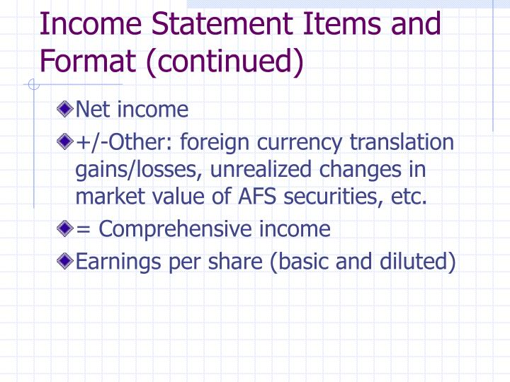 Income Statement Items and Format (continued)