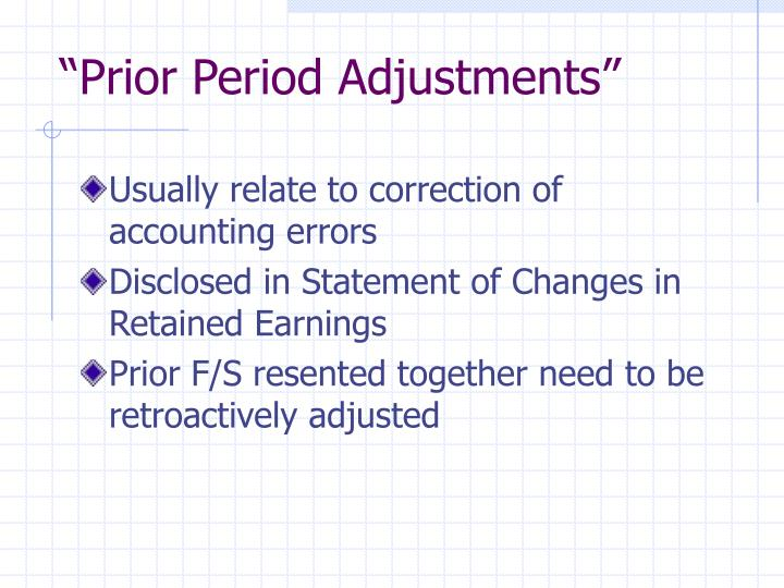 """Prior Period Adjustments"""