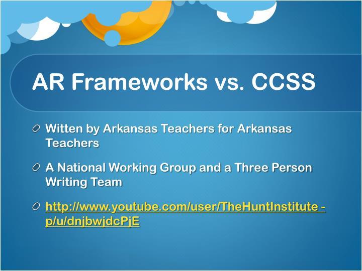 AR Frameworks vs. CCSS