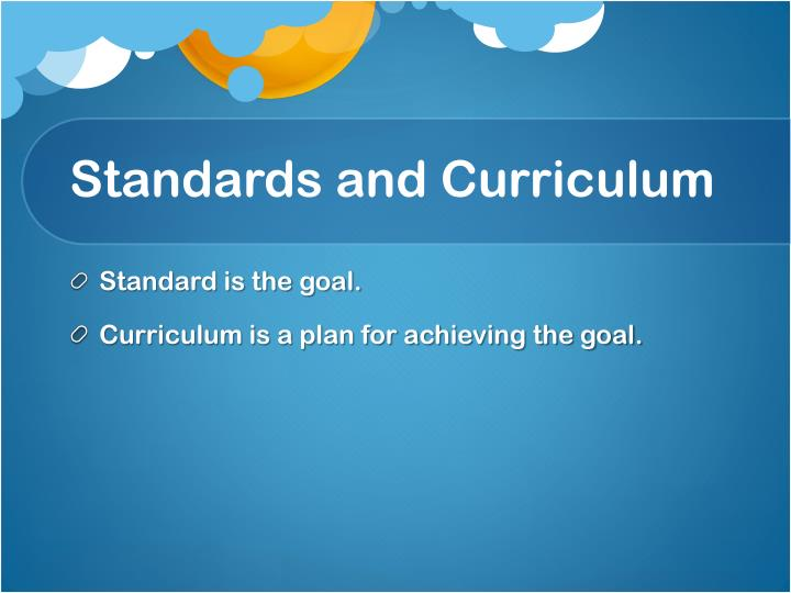 Standards and Curriculum