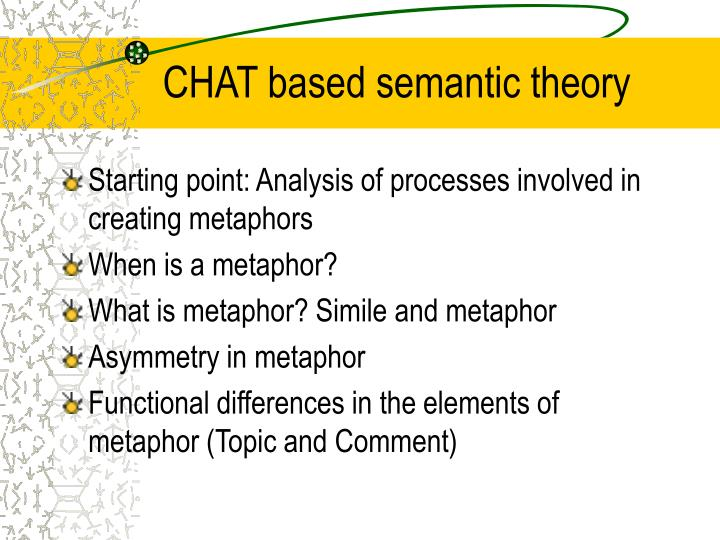 CHAT based semantic theory