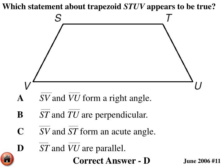 Which statement about trapezoid