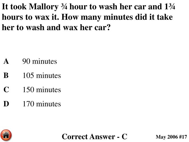 It took Mallory ¾ hour to wash her car and 1¾ hours to wax it. How many minutes did it take her to wash and wax her car?