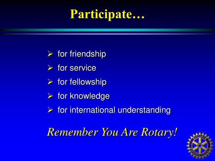 Participate…