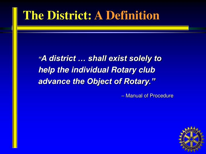 The District: