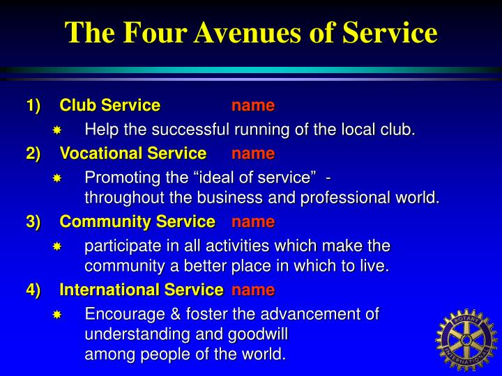 The Four Avenues of Service