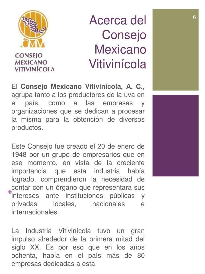 Acerca del Consejo Mexicano Vitivinícola