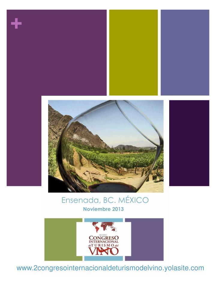 www.2congresointernacionaldeturismodelvino.yolasite.com