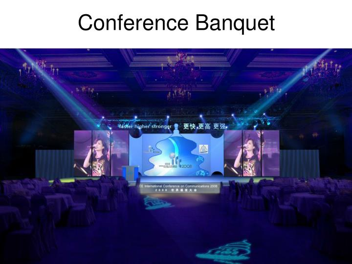 Conference Banquet