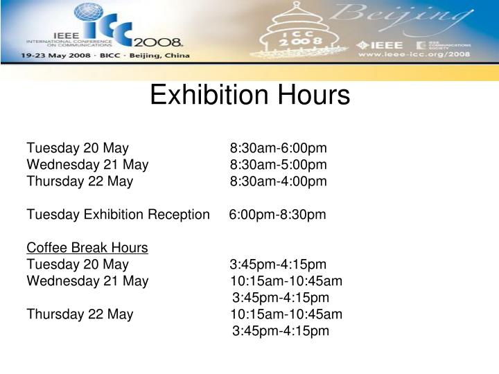 Exhibition Hours