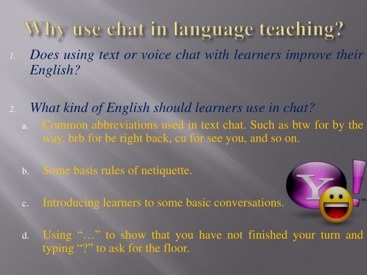 Why use chat in language teaching?