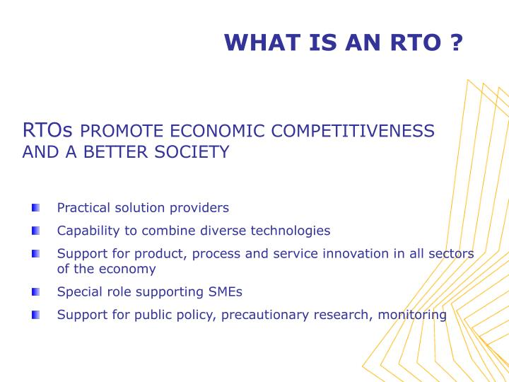 WHAT IS AN RTO ?