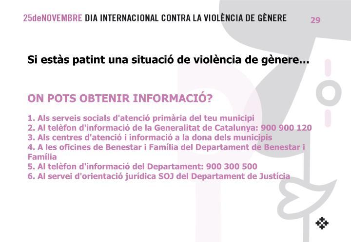 Si estàs patint una situació de violència de gènere…