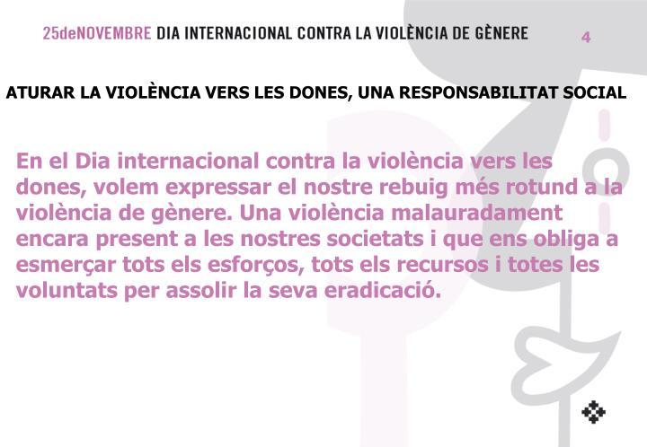 ATURAR LA VIOLÈNCIA VERS LES DONES, UNA RESPONSABILITAT SOCIAL