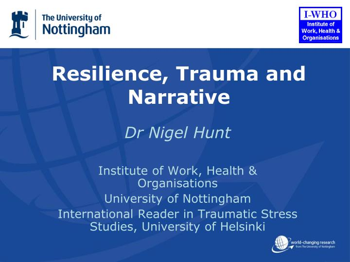 Resilience trauma and narrative
