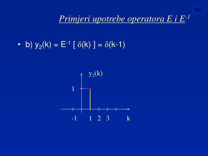 Primjeri upotrebe operatora E i E