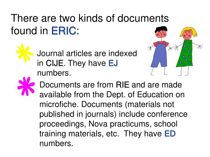 There are two kinds of documents found in