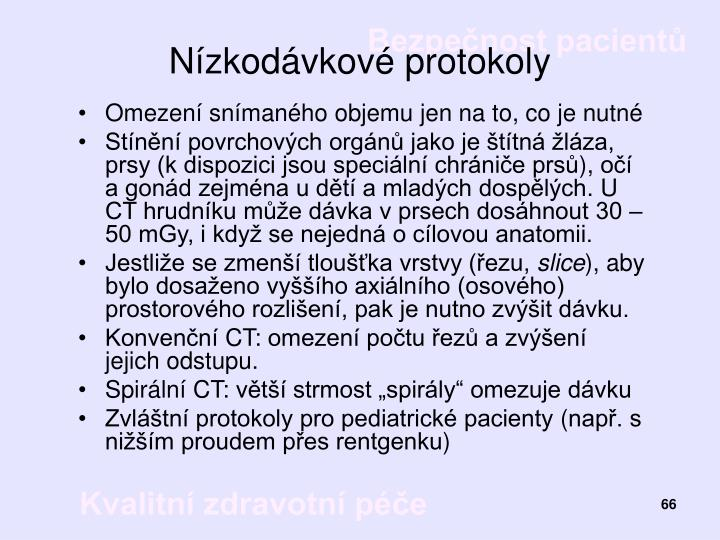 Nízkodávkové protokoly