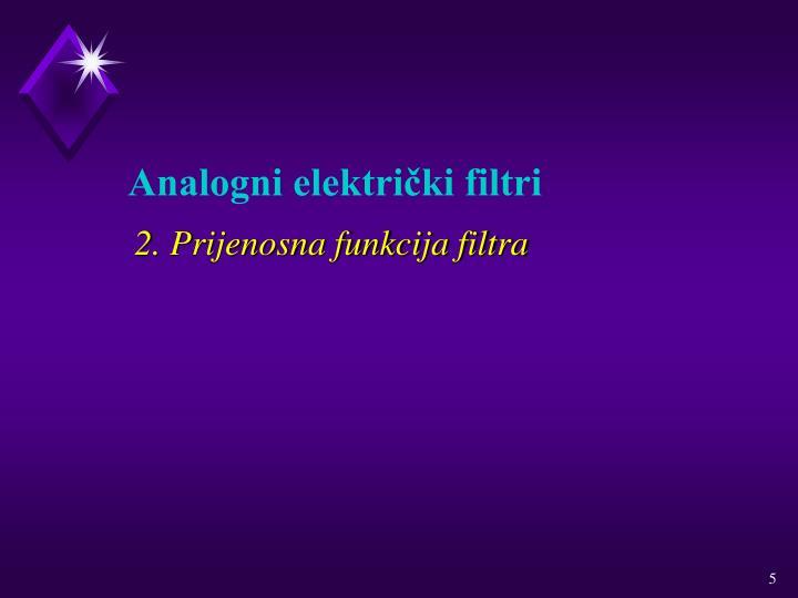 2. Prijenosna funkcija filtra