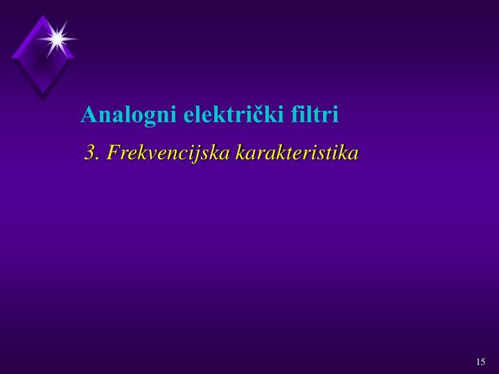 3. Frekvencijska karakteristika