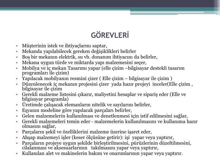 GÖREVLERİ