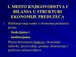 1 mesto knjigovodstva i bilansa u strukturi ekonomije preduze a