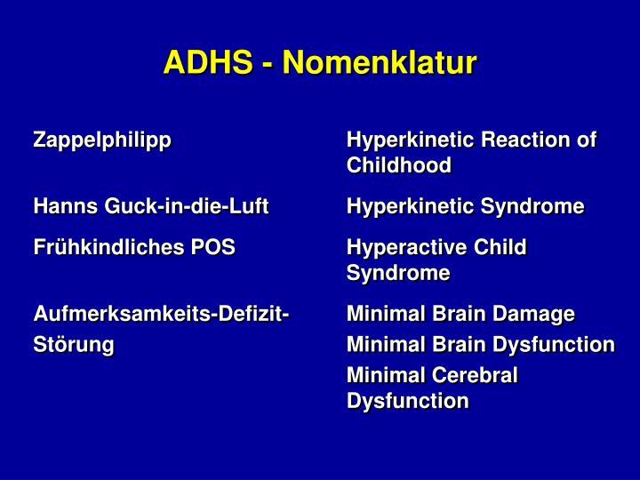 ADHS - Nomenklatur