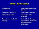 adhs nomenklatur