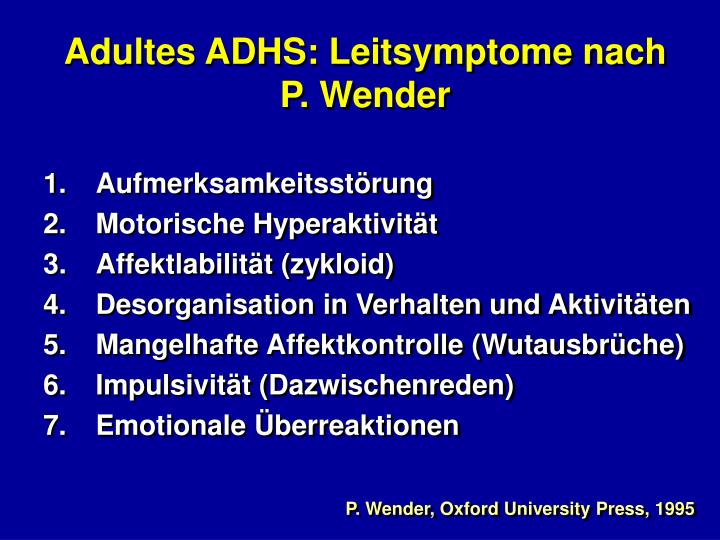 Adultes ADHS: Leitsymptome nach