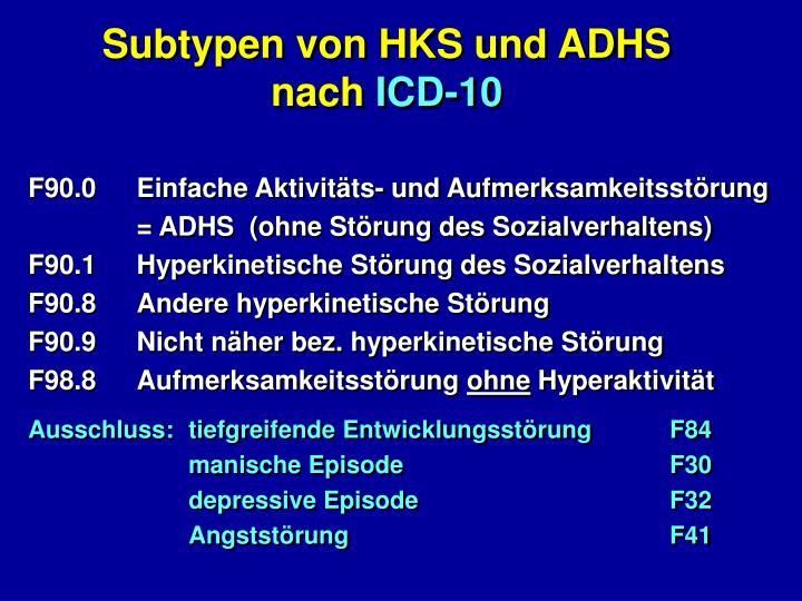 Subtypen von HKS und ADHS nach