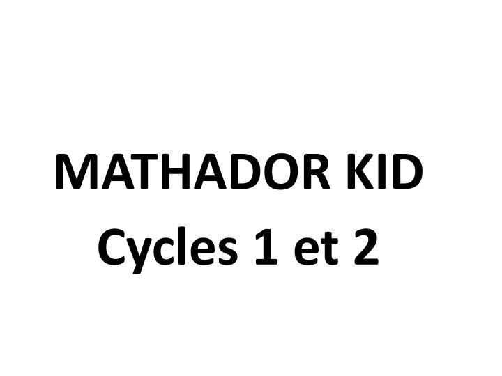 MATHADOR KID