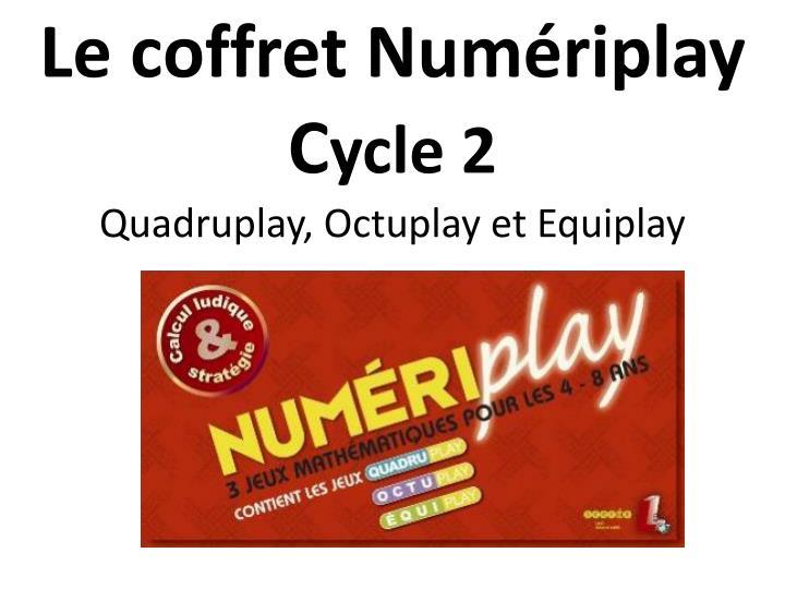 Le coffret Numériplay
