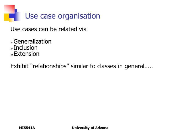 Use case organisation