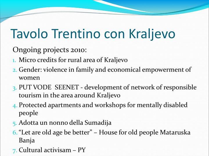 Tavolo Trentino con Kraljevo