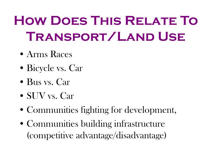How Does This Relate To Transport/Land Use