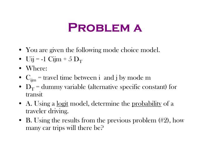 Problem a