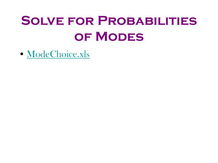 Solve for Probabilities of Modes