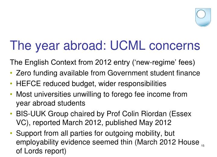 The year abroad: UCML concerns