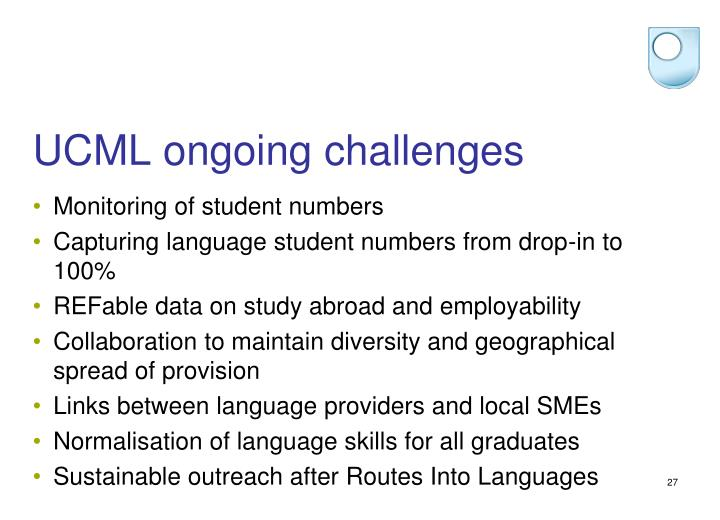 UCML ongoing challenges