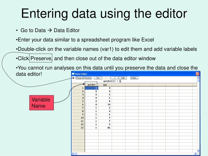 Entering data using the editor