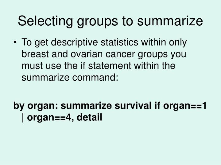 Selecting groups to summarize