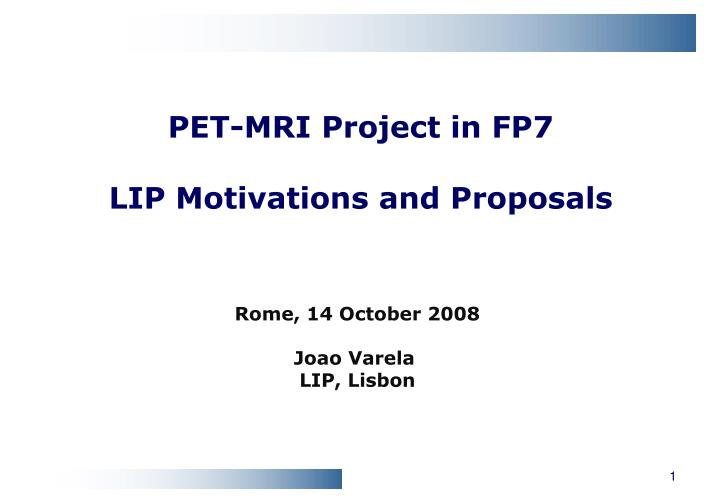 PET-MRI Project in FP7