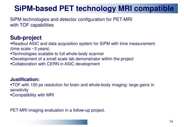 SiPM-based PET technology MRI compatible