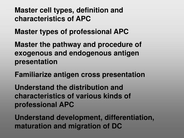 Master cell types, definition and characteristics of APC