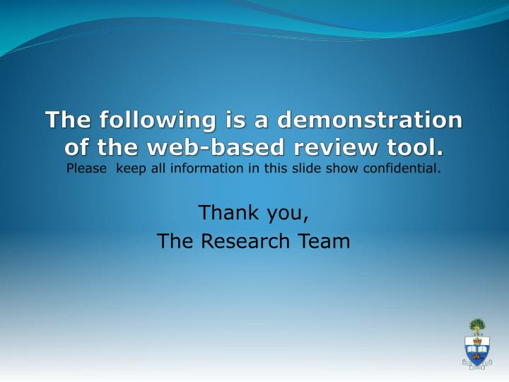 The following is a demonstration of the web-based review tool.