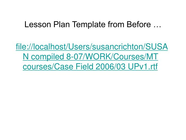Lesson Plan Template from Before …